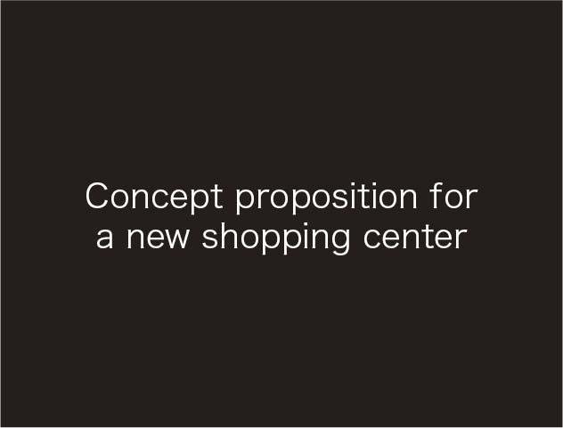 Concept proposition fora new shopping center